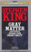 Gray Matter and Other Stories From Night Shift