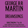 Dreamsongs, Sections 7 & 8: Siren Song of Hollywood & Doing the Wild Card Shuffle