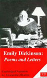 Emily Dickinson: Poems and Letters